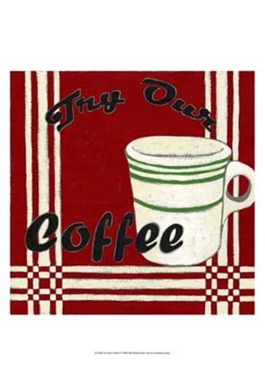 Try Our Coffee by Chariklia Zarris art print